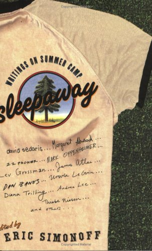 Sleepaway: Writings on Summer Camp