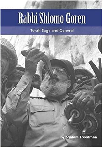 Rabbi Shlomo Goren: Torah Sage and General (Modern Jewish Lives) written by Shalom Freedman