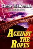 Against the Ropes (The Unbridled Series Book 4)