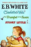 Three Beloved Classics: Charlotte's Web/Stuart Little/The Trumpet of the Swan