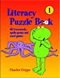 Charles Cripps Literacy Puzzle Books: Bk. 1: 48 puzzles, Spello-grams and Word Puzzles: 96 Crosswords, Spello-grams and Word Puzzles