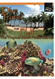 Dive Travel Fiji The Tropical South Pacific Islands [DVD] [2012] [NTSC]
