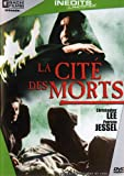 echange, troc La cite des morts - city of the dead