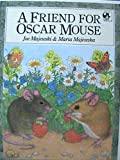 A Friend for Oscar Mouse (Pied Piper Paperbacks)
