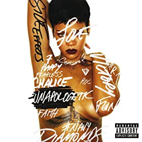 Unapologetic (Deluxe Edition) [Explicit] [+digital booklet]