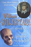 Who Was William Shakespeare?: The Mystery of the World's Greatest Playwright (190409581X) by Christiansen, Rupert