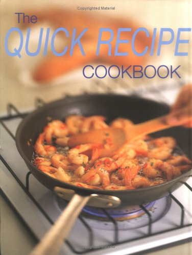 The Quick Recipe Cookbook