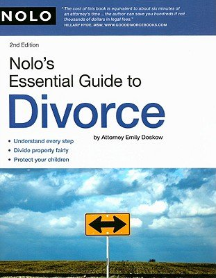 Nolo's Essential Guide to Divorce [NOLOS ESSENTIAL GT DIVORCE 2/E]