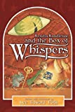 Kendra Kandlestar and the Box of Whispers (Chronicles of Kendra Kandlestar, Book 1)