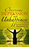 img - for Overcome Depression And Unhappiness: How To Use The NLP Depression Cure For a Depression Free Life (Neuro Linguistic Programming, NLP) book / textbook / text book