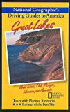 Great Lakes : Illinois, Indiana, Ohio, Michigan, Wisconsin, and Minnesota (National Geographic