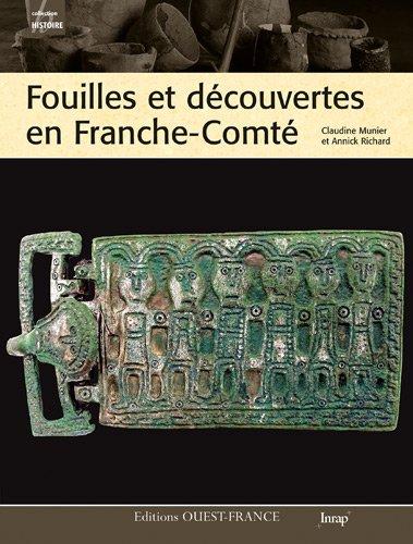 Fouilles et découvertes en Franche-Comté