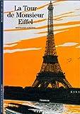 echange, troc Bertrand Lemoine - La Tour de Monsieur Eiffel