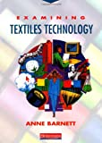 img - for Examining Textiles Technology Student Book book / textbook / text book
