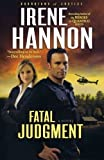 img - for Fatal Judgment (Guardians of Justice, Book 1) by Hannon, Irene [2011] book / textbook / text book