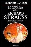 echange, troc Banoun - L'Opéra selon Richard Strauss