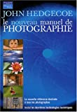 Photo du livre Le nouveau manuel de photographie