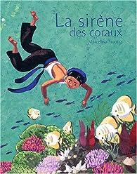 La sirène des coraux par Marcelino Truong