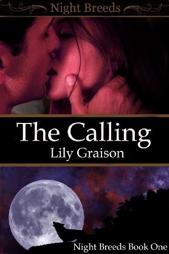 The Calling (Night Breeds Series #1) by Lily Graison