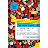 Overdosed America: The Broken Promise of American Medicine ~ John Abramson