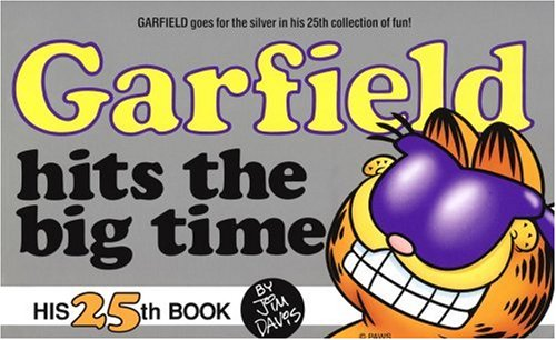 Garfield Hits the Big Time (Garfield #25)