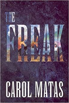 a book analysis of freak by carol matas A part of a book analysis of freak by carol matas the essence of our life and job is an essay on deforestation an analysis of imagery and symbolism in william.