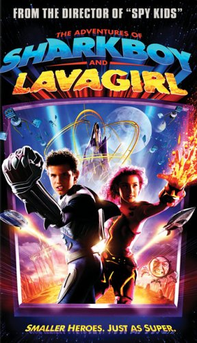 The Adventures of Sharkboy and Lavagirl [VHS]