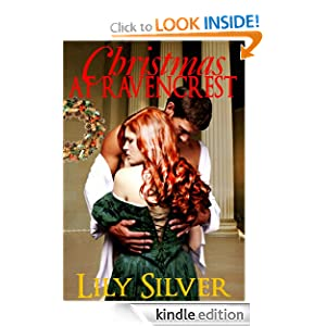 Christmas at Ravencrest: A Dark Hero Christmas Short (Reluctant Heroes) Lily Silver
