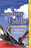 Buy the Chief a Cadillac (2005)
