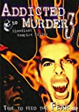 echange, troc Addicted to Murder [Import USA Zone 1]