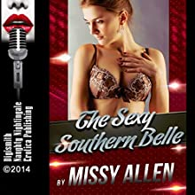 The Sexy Southern Belle: An Erotica Story (       UNABRIDGED) by Missy Allen Narrated by Layla Dawn