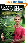 Wild Edibles: A Practical Guide to Fo...
