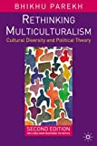 Rethinking Multiculturalism: Second Edition (1403944539) by Bhikhu Parekh