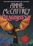 Anne McCaffrey Dragonseye (Dragonriders of Pern Series)