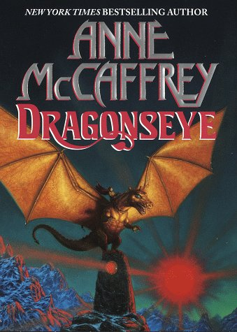 Image for Dragonseye (Dragonriders of Pern Series)