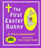 The First Easter Bunny