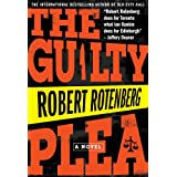 The Guilty Pleaby Robert Rotenberg