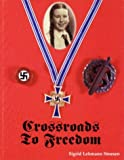 img - for Crossroads to Freedom book / textbook / text book