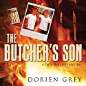 The Butcher's Son: A Dick Hardesty Mystery, Book 1 (       UNABRIDGED) by Dorien Grey Narrated by Jeff Frez-Albrecht