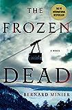The Frozen Dead: A Novel