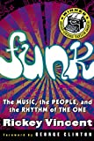img - for Funk: The Music, The People, and The Rhythm of The One book / textbook / text book