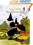 Magic Molly Book 1 The Mirror Maze