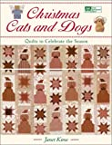 img - for Christmas Cats and Dogs: Quilts to Celebrate the Season (That Patchwork Place) book / textbook / text book