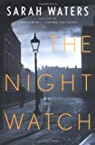 The Night Watch (159448905X) by Sarah Waters