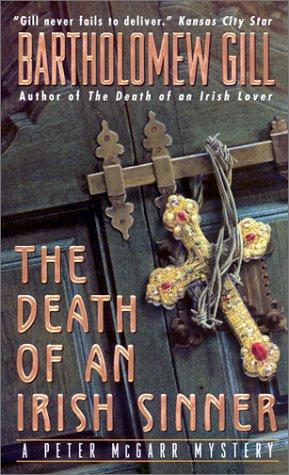 Death of an Irish Sinner : A Peter McGarr Mystery, BARTHOLOMEW GILL