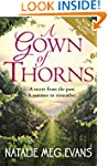 A Gown of Thorns: a bittersweet Frenc...