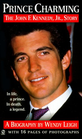 Image for Prince Charming : The John F. Kennedy, Jr. Story