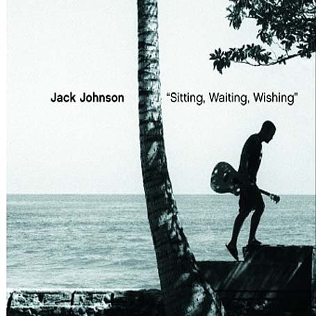 Jack Johnson - Sitting Waiting Wishing Enh