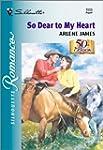 So Dear to My Heart (Silhouette Romance)