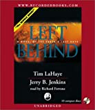 Left Behind: A Novel of the Earths Last Days (Left Behind, 1)
